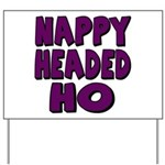 Nappy Headed Ho Purple Design Yard Sign
