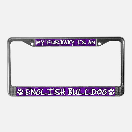 Furbaby English Bulldog License Plate Frame