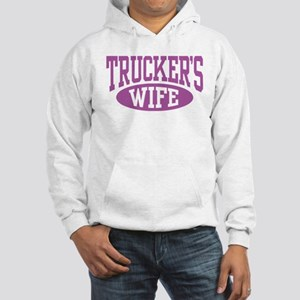 Trucker's Wife Hooded Sweatshirt