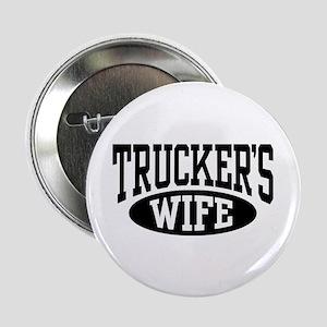 "Trucker's Wife 2.25"" Button"