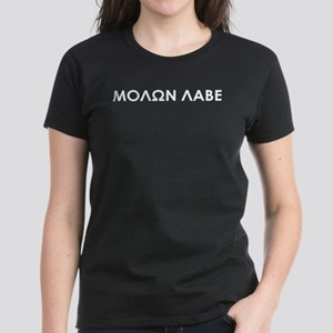 Molon Labe (white on Women's Dark T-Shirt)