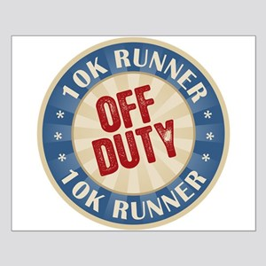 Off Duty 10K Runner Small Poster