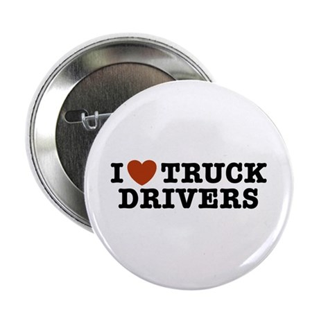 """I Love Truck Drivers 2.25"""" Button"""