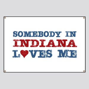 Somebody in Indiana Loves Me Banner