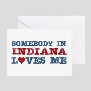 Somebody in Indiana Loves Me Greeting Card