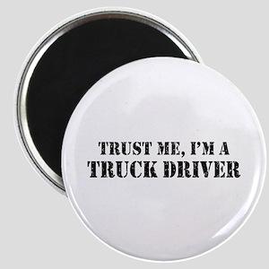 Trust Me I'm a Truck Driver Magnet