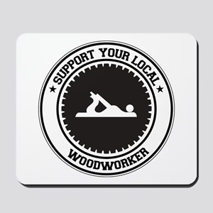 Support Woodworker Mousepad