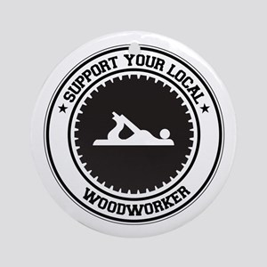 Support Woodworker Ornament (Round)