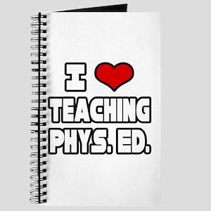 """I Love Teaching PE"" Journal"