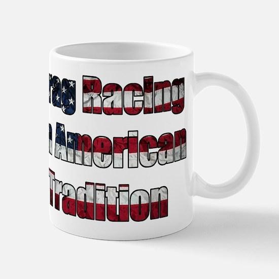 Drag Racing Tradition Mug