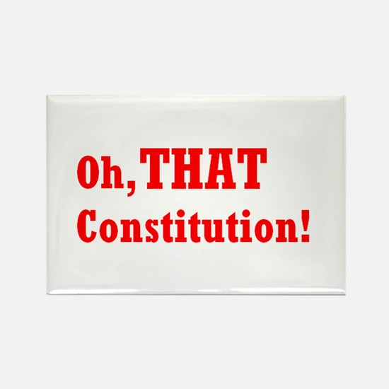 Oh, THAT Constitution! Rectangle Magnet