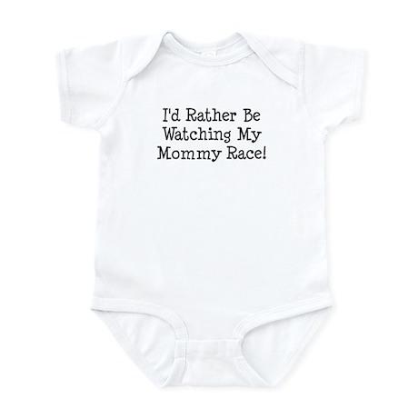 Watch My Mommy Race Infant Bodysuit