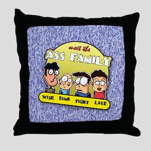 The Ass Family... Throw Pillow
