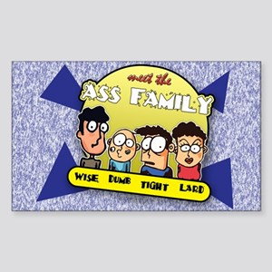 The Ass Family... Rectangle Sticker