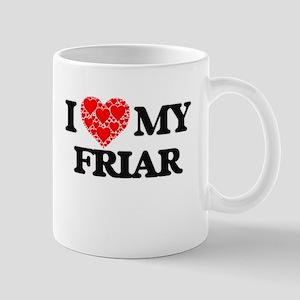 I Love my Friar Mugs