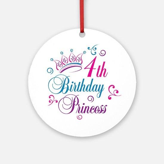 4th Birthday Princess Ornament (Round)