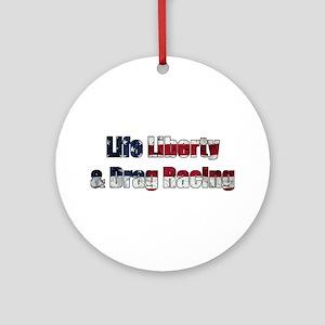 Life Liberty Drag Racing Ornament (Round)