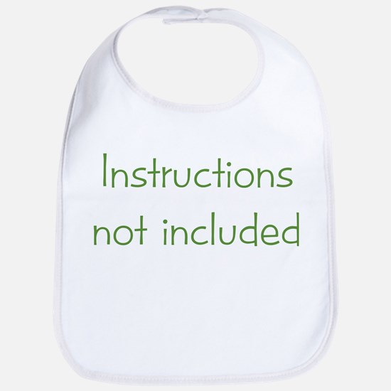 Instructions not Included Bib