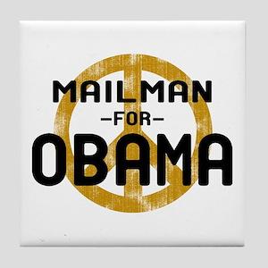 Mailman for Obama Tile Coaster