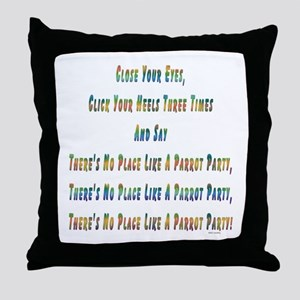 No Place Parrot Party 2 Throw Pillow