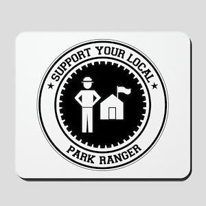 Support Park Ranger Mousepad