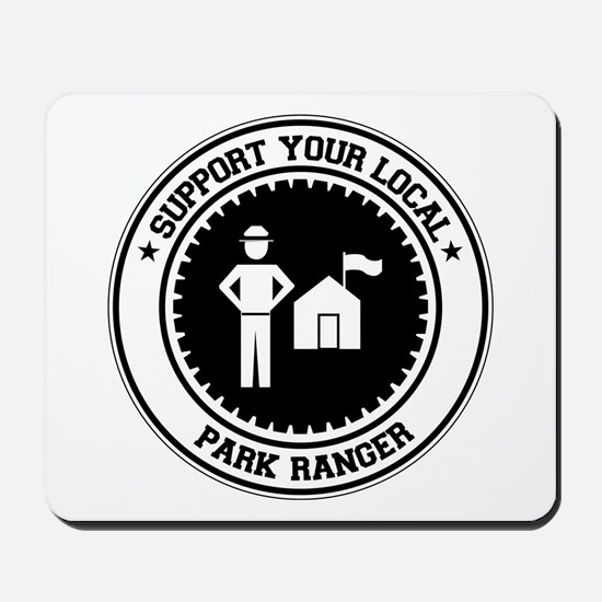 Support Park Ranger Mousepad