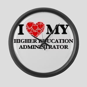I Love my Higher Education Admini Large Wall Clock