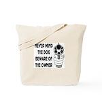 Never Mind The Dog Tote Bag