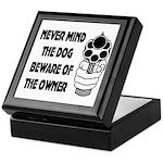 Never Mind The Dog Keepsake Box