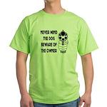 Never Mind The Dog Green T-Shirt