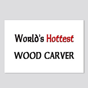 World's Hottest Wood Carver Postcards (Package of