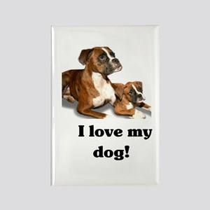 I love my Dog! Rectangle Magnet