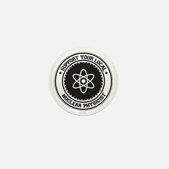 Support Nuclear Physicist Mini Button
