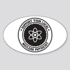 Support Nuclear Physicist Oval Sticker