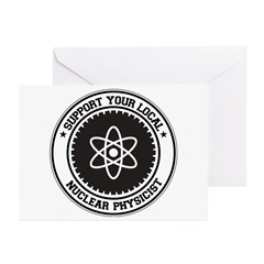 Support Nuclear Physicist Greeting Cards (Pk of 20