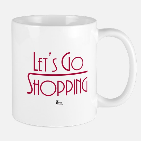 Let's Go Shopping Mug