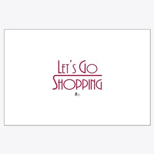Let's Go Shopping Large Poster