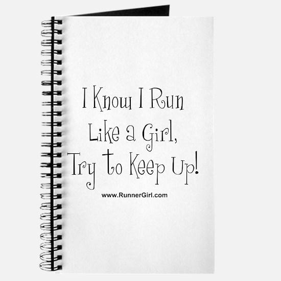 I know I run like a girl Journal