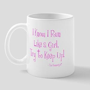 I know I run like a Girl Mug