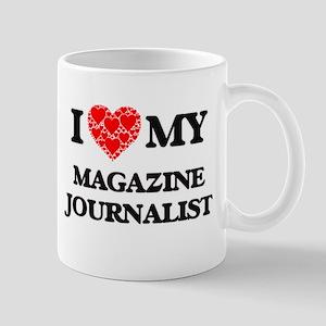 I Love my Magazine Journalist Mugs