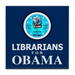 Librarians for Obama Tile Coaster