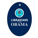 Librarians for Obama Oval Ornament