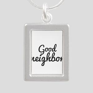 Good neighbor Necklaces