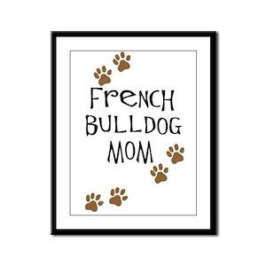 French Bulldog Mom Framed Panel Print