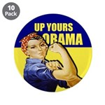 "Up Yours Obama 3.5"" Button (10 pack)"