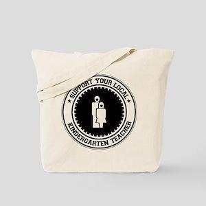 Support Kindergarten Teacher Tote Bag