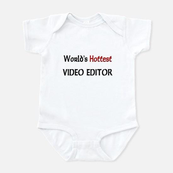 World's Hottest Video Editor Infant Bodysuit