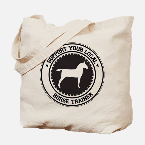 Support Horse Trainer Tote Bag