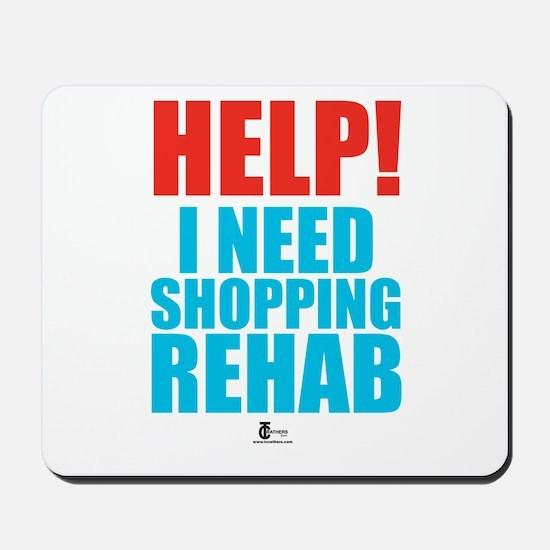 Help! I need shopping rehab Mousepad