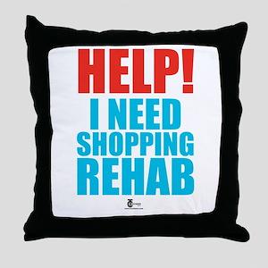 Help! I need shopping rehab Throw Pillow